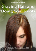Graying Hair and Doing Your Roots